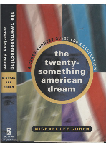 The Twenty-Something American Dream