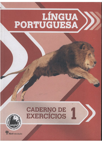 Caderno de Exercícios 1 - Língua Portuguesa - Anglo Sistema de Ensino