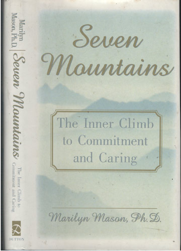 Seven Mountains - The Inner Climb to Commitment and Caring