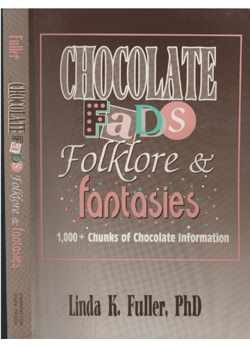 Chocolate Fads Folklore e Fantasies