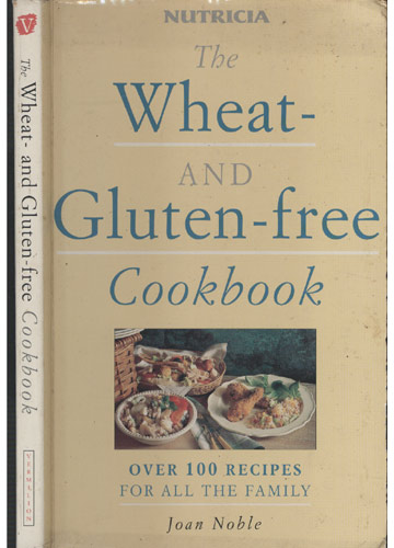 The Wheat and Gluten-Free Cookbook