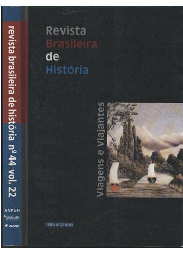 Revista Brasileira de História - Nº 44 - Volume 22