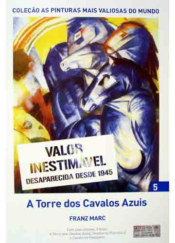 Franz Marc - As Pinturas Mais Valiosas do Mundo - Volume 5