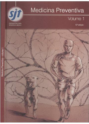 Medicina Preventiva - Volume 1 - Preparatório Para Residência Médica