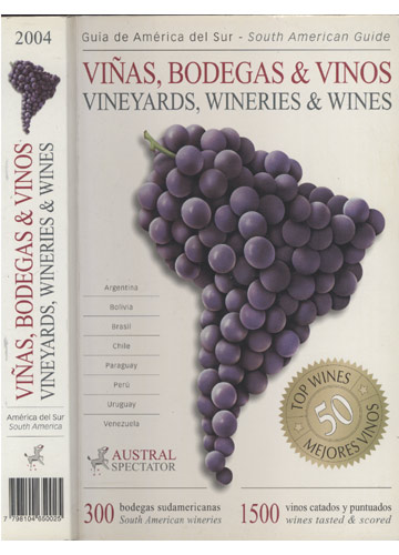Viñas Bodegas & Vinos / Vineyards Wineries & Wines