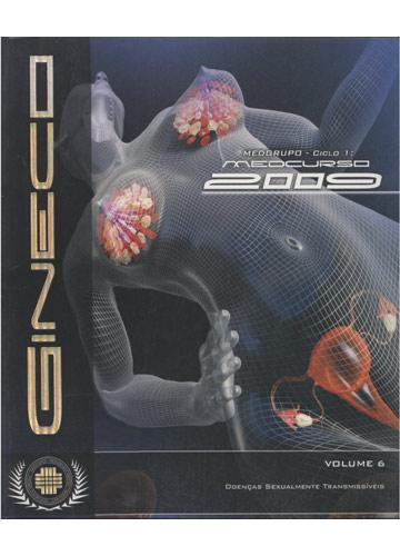 Ginecologia - Volume 6 - Doenças Sexualmente Transmissíveis - Medcurso 2009
