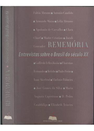 Rememória - Entrevistas Sobre o Brasil do Século XX