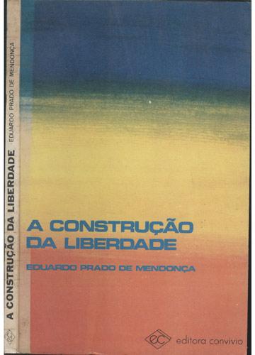 A Construção da Liberdade