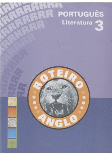 Roteiro Anglo - Português - Literatura - Nº. 3