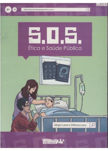 S.O.S. Ética e Saúde Pública
