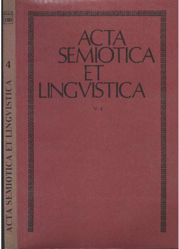 Acta Semiotica et Lingvistica - Volume 4