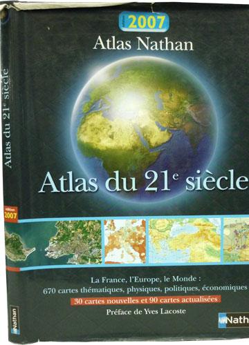 Atlas du 21e Siècle - Édition 2007