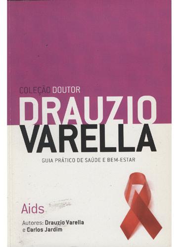 Coleção Doutor Drauzio Varella - Aids