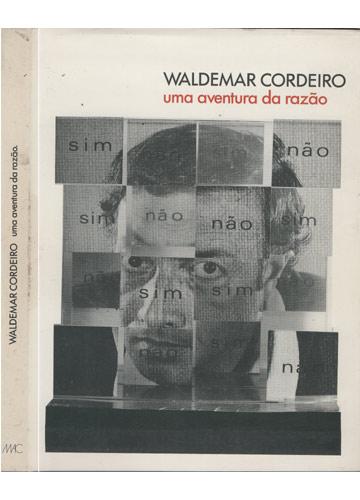 Waldemar Cordeiro - Uma Aventura da Razão
