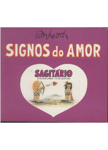 Signos do Amor - Sagitário - 23 de Novembro - 20 de Dezembro