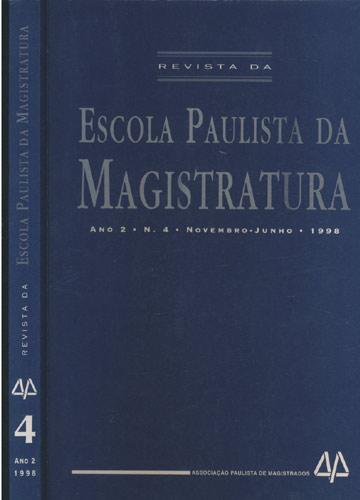 Revista da Escola Paulista da Magistratura - Ano 2 -  Nº. 4  - Novembro/Junho - 1998