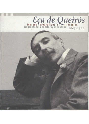 Eça de Queirós - Marcos Biográficos e Literários