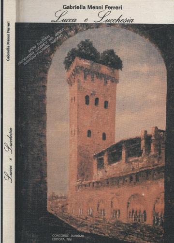 Lucca e Lucchesia