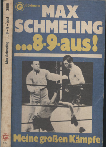 Max Schmeling ... 8 - 9 - Aus!