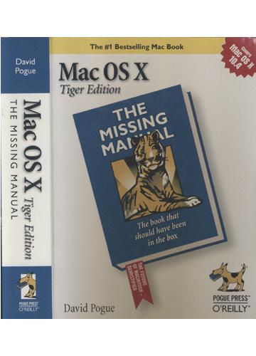 Mac OS X - Tiger Edition - The Missing Manual