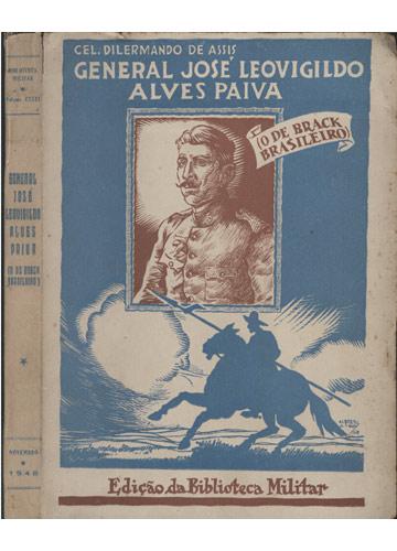 General José Leovigildo Alves Paiva - O de Brack Brasileiro