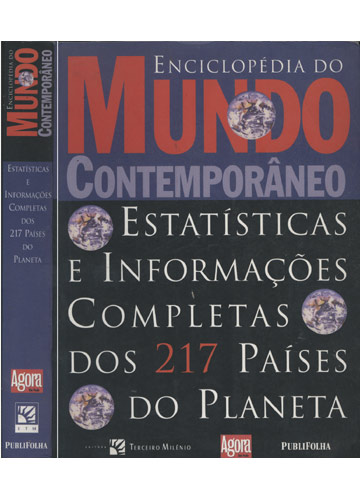 Enciclopédia do Mundo Contemporâneo - Estatísticas e Informações Completas dos 217 Países do Planeta