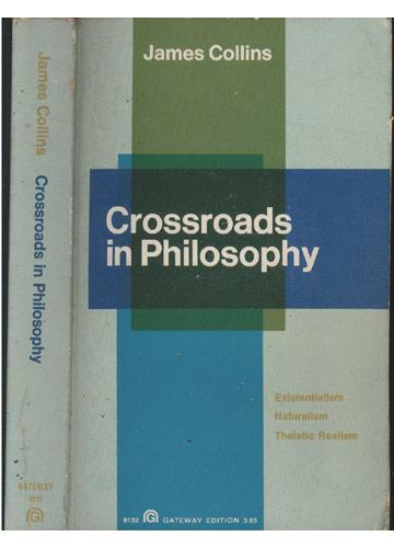 Crossroads in Philosophy