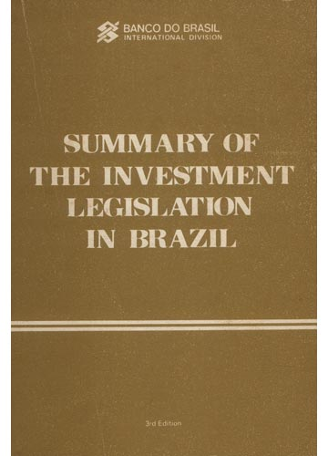 Summary of The Investiment Legislation in Brazil