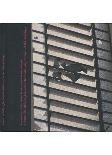 A Alma dos Edifícios - Die Seele Der Gebaude - The Soul of the Buildings