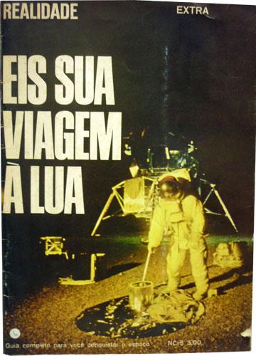 Eis Sua Viagem à Lua