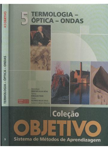 Termologia-Óptica-Ondas - Volume 5