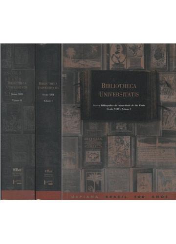 Bibliotheca Universitatis - Século XVII - 2 Volumes