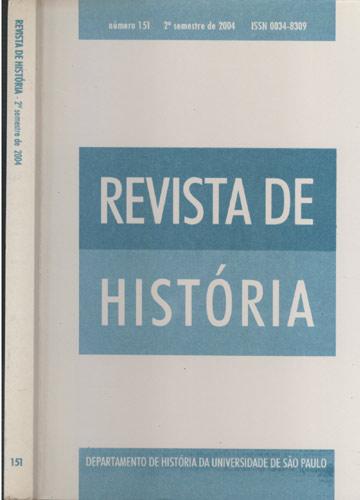 Revista de História - 2º Semestre de 2004 - Nº 151