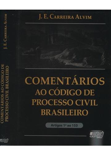 Comentários ao Código de Processo Civil Brasileiro