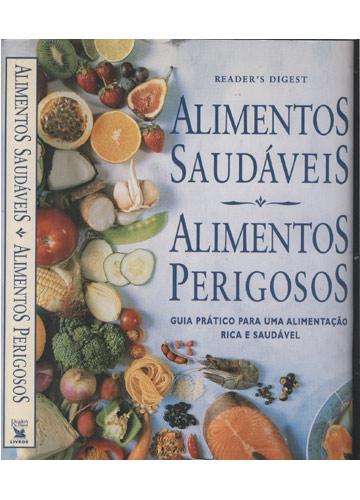 Alimentos Saudáveis Alimentos Perigosos