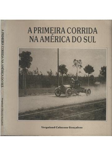 A Primeira Corrida na América do Sul