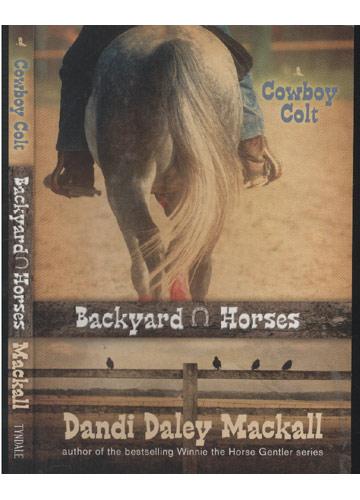 Cowboy Colt - Backyard Horses