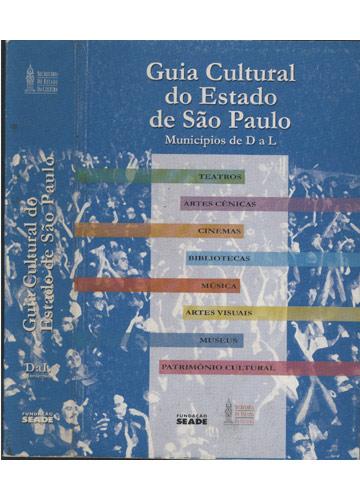 Guia Cultural do Estado de São Paulo - Municípios de D a L