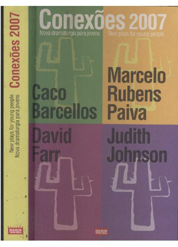 Conexões 2007 - Nova Dramaturgia para Jovens / New Plays for Young People
