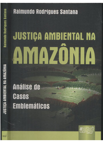 Justiça Ambiental na Amazônia