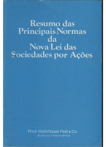 Resumo das Principais Normas da Lei Nova Lei das Sociedades por Ações