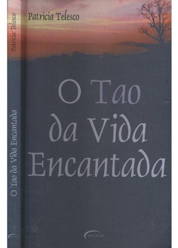 O Tao da Vida Encantada