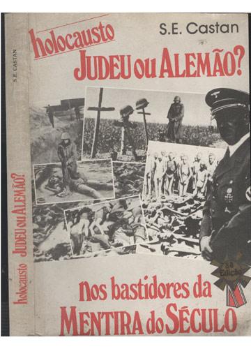 Holocausto Judeu ou Alemão?