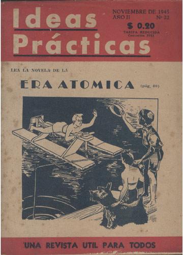 Ideas Prácticas - Noviembre de 1945 - Año II - Nº.22