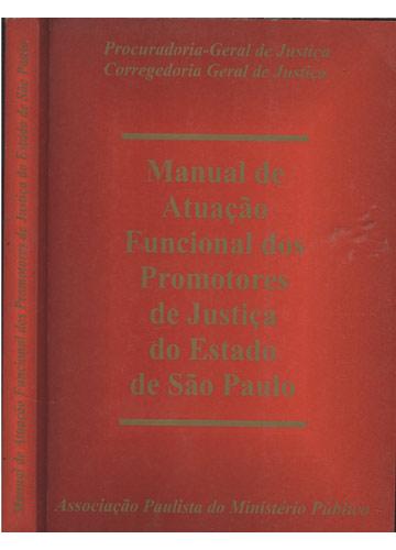 Manual de Atuação Funcional dos Promotores de Justiça do Estado de São Paulo
