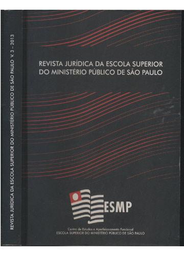 Revista Jurídica da Escola Superior do Ministério Público de São Paulo - Volume 3 - 2013