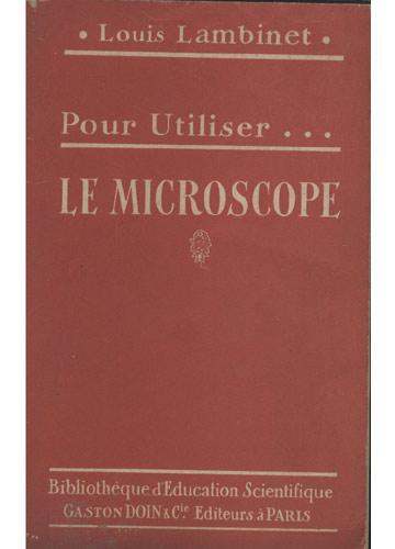 Pour Utiliser Le Microscope