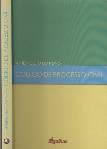 Anteprojeto do Novo Código de Processo Civil