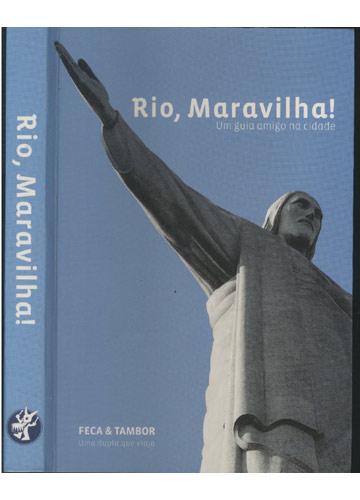 Rio - Maravilha!