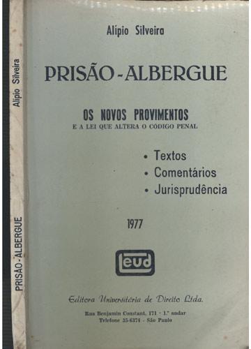 Prisão-Albergue